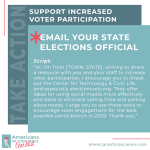 Action 6: Support increased voter participation in your community.